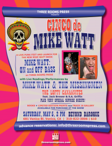 Cinco de Mike Watt: May 5 L.A. Book Launch