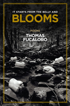 It Starts from the Belly and Blooms by Thomas Fucaloro
