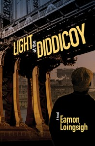 LIGHT OF THE DIDDICOY, a novel by Eamon Loingsigh