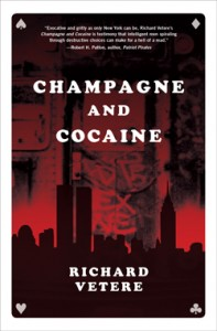 Champagne and Cocaineby Richard Vetere