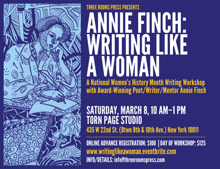 March 8: Writing Like a Woman: Workshop with Annie Finch