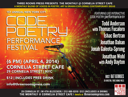 Friday, April 4: 1st annual NYC Code Poetry Festival at Cornelia St. Cafe