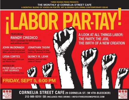 Labor Par-tay 09/05 at Cornelia Street Cafe.