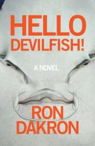 9780989512565-HelloDevilfish-RonDakron-200