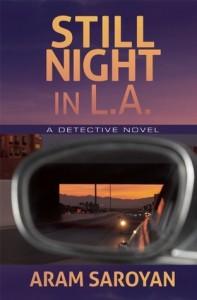 Still Night in L.A. by Aram Saroyan (October 2015)
