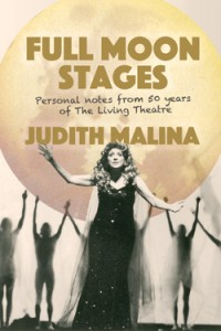 Full Moon Stages by Judith Malina