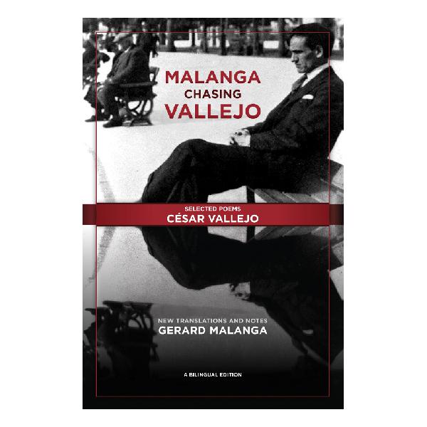 9780989512572-MalangaChasingVallejo-600-suqare