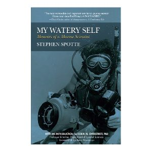 9781941110164_MyWaterySelf-Stephen-Spotte-FINISHED-600-square