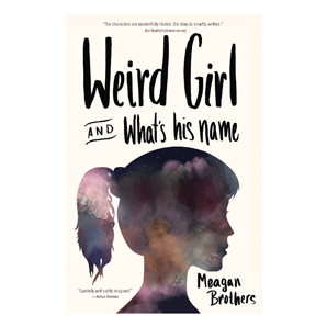 9781941110270-WeirdGirl-Brothers-COVER-FRONT.-square-298