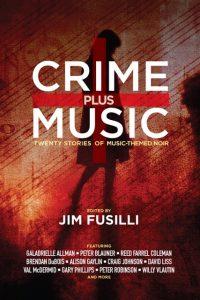 9781941110454-Crime-Plus-Music-v6-COVER-ARC-SITB-FRONT-450