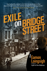 Exile on Bridge Street by Eamon Loingsigh